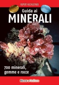 Guida minerali gemme rocce Hochleitner Ricca Editore