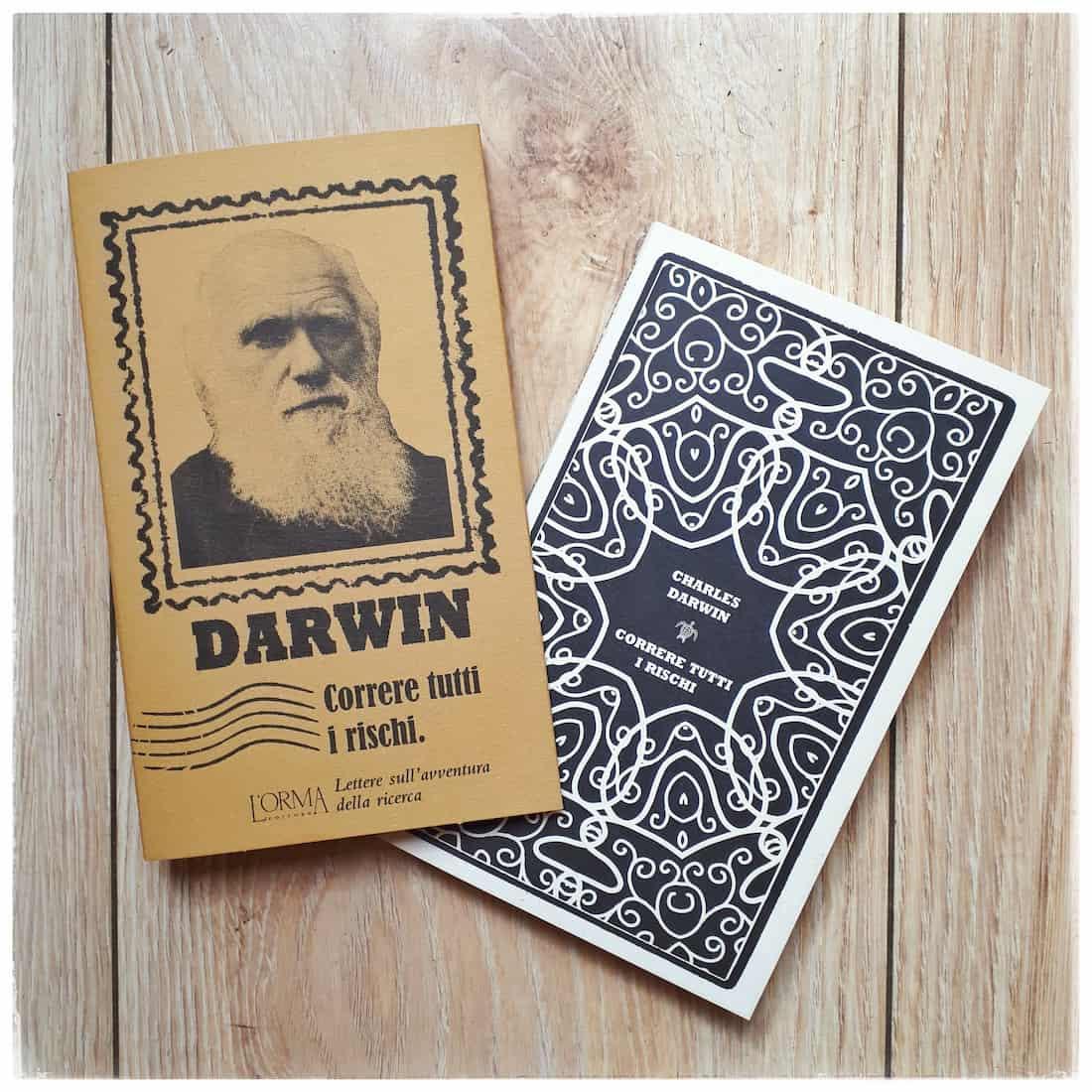Correre tutti i rischi - Charles Darwin