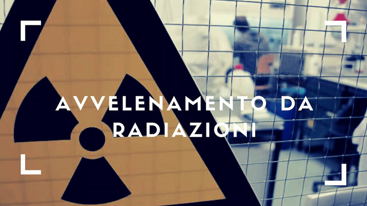 avvelenamento da radiazioni